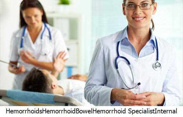 Hemorrhoids,Hemorrhoid,Bowel,Hemorrhoid Specialist,Internal Hemorrhoids
