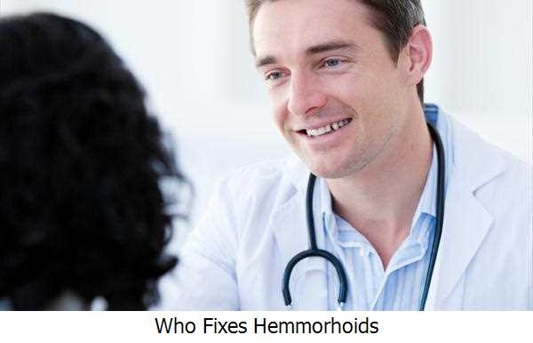 Who Fixes Hemmorhoids